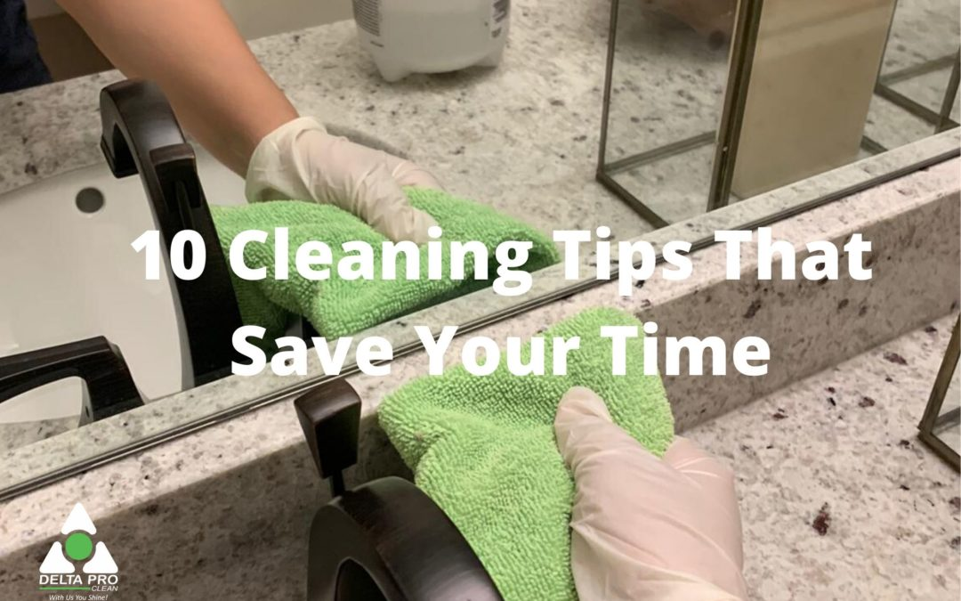 10 Cleaning Tips That Save Your Time